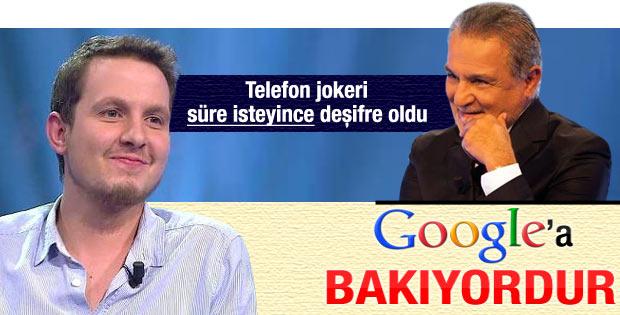 Milyoner'de telefon jokeri cevaba Google'dan baktı