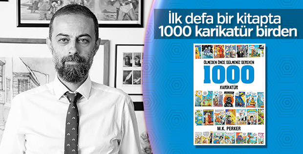 M.K. Perker'den Ölmeden Önce Gülmeniz Gereken 1000 Karikatür