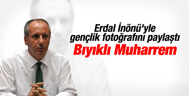 Muharrem İnce Erdal İnönü'yle fotoğrafını paylaştı