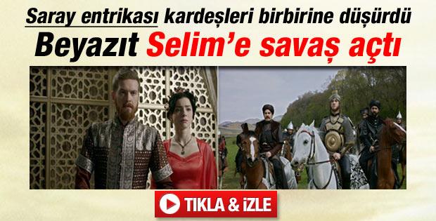 Muhteşem Yüzyıl'da Beyazıt Selim'e savaş açtı - İzle