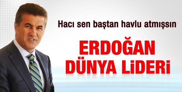 Sarıgül: Erdoğan dünya lideridir - izle
