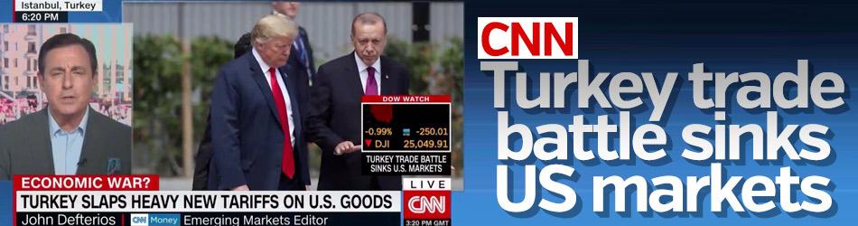 CNN: Turkey trade battle sinks US markets