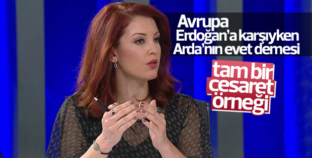 Nagehan Alçı: Arda'nın evet demesi cesaret örneği
