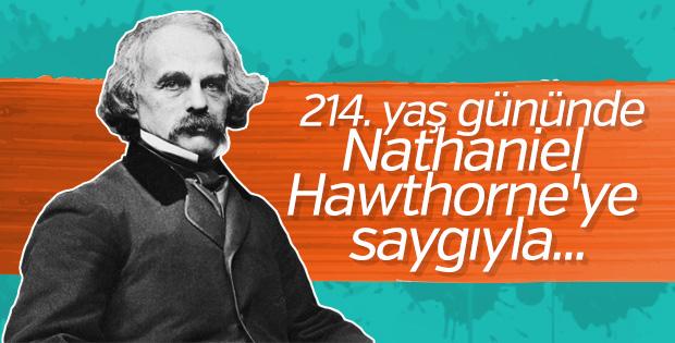 Çıkış noktası yöresel olan hikayelerle: Nathaniel Hawthorne