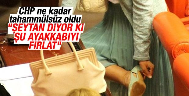 CHP'li Nazlıaka: Şeytan diyor ki şu ayakkabıyı fırlat