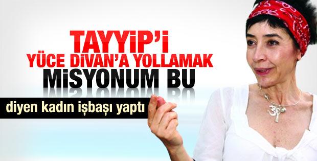 Neşe Düzel: Erdoğan'ı Yüce Divan'da yargılatacağım