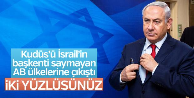 Netanyahu'dan Avrupa'ya: İki yüzlüsünüz