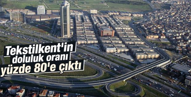Tekstilkent'in doluluk oranı yüzde 80'e çıktı