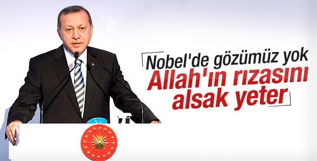 Cumhurbaşkanı Erdoğan: Nobel'iniz sizin olsun