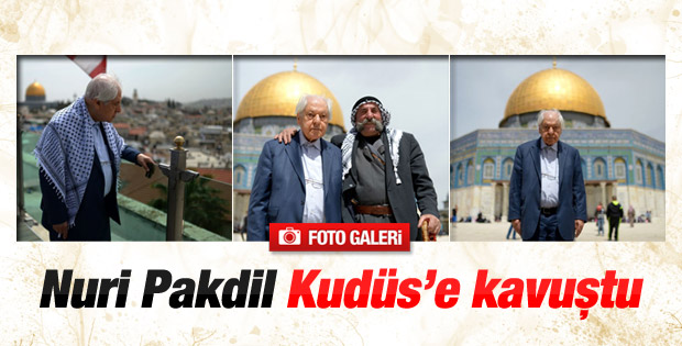 Şair Nuri Pakdil Kudüs'e kavuştu