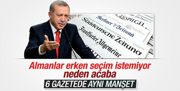 Alman basını ortak manşet attı: Erdoğan erken seçim istiyor