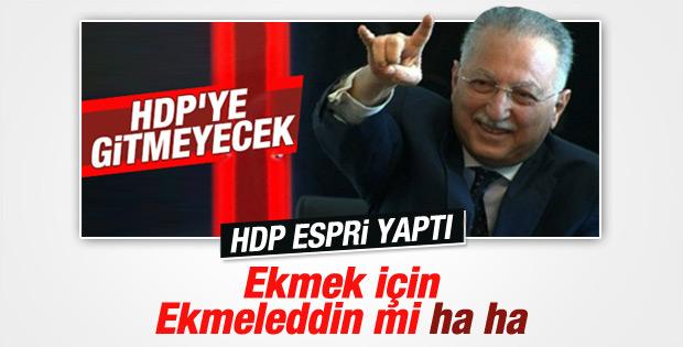 HDP Ekmeleddin İhsanoğlu'nu ti'ye aldı