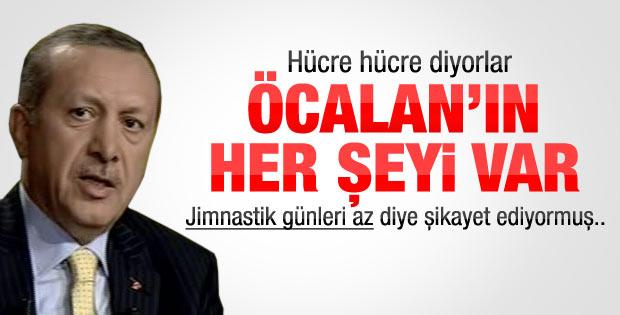 Erdoğan: Öcalan jimnastik günleri az diye şikayet ediyor
