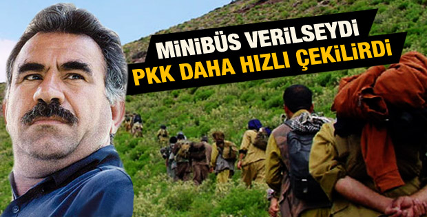 Öcalan PKK'lıların hızlı çekilmesi için minibüs istedi