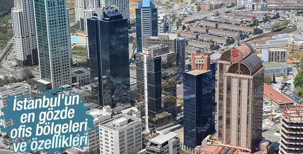 İstanbul'un ofis bölgeleri ve özellikleri