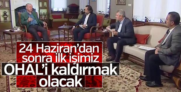 Cumhurbaşkanı Erdoğan: İlk işimiz OHAL'i kaldırmak