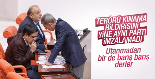 HDP teröre karşı ortak bildiriye imza atmadı