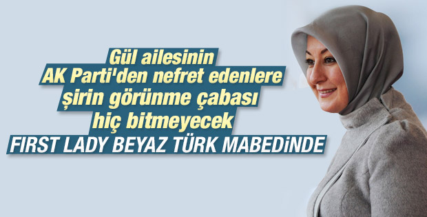 First Lady Beyaz Türkler'in mabedinde görüldü