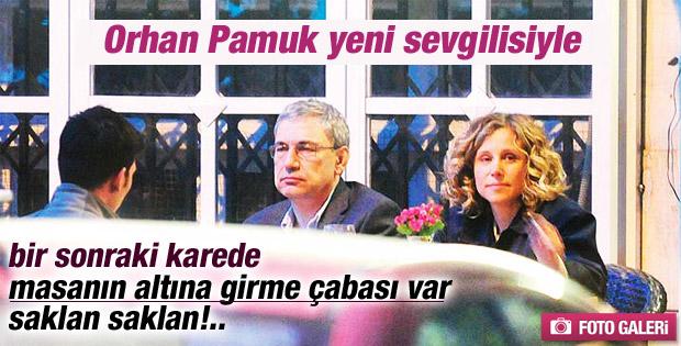 Orhan Pamuk sevgilisiyle yakalandı