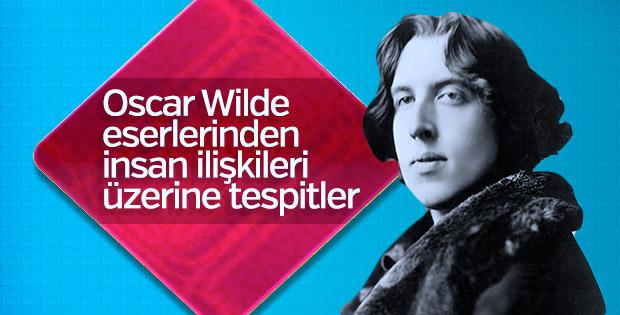 Oscar Wilde'den insan ilişkileri üzerine tespitler