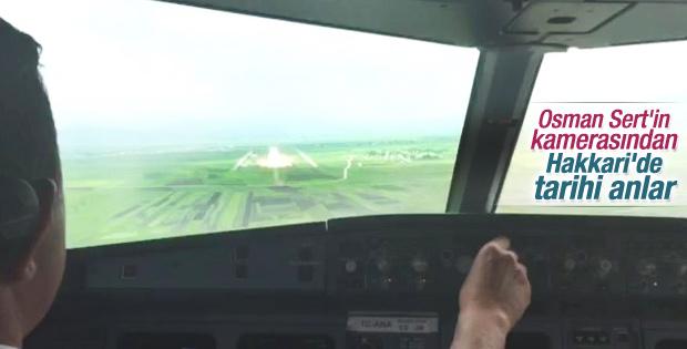 Osman Sert'ten Yüksekova Havalimanı'na ilk iniş anı