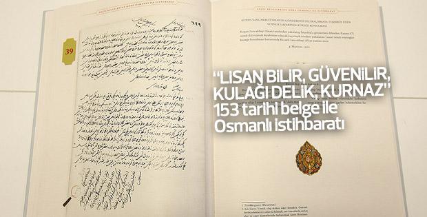 Osmanlı istihbaratının belgeleri kitaplaştırıldı