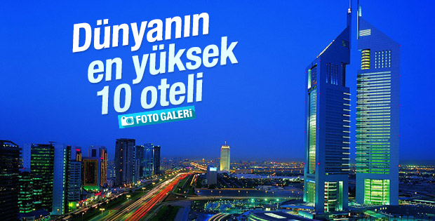 Dünyanın en yüksek 10 oteli