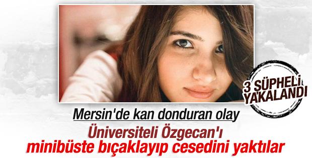 Yakılarak öldürülen Özgecan'ın katil zanlısı yakalandı