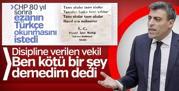 Türkçe ezan isteyen CHP'li kendini savundu