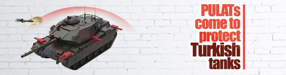PULATs come to protect Turkish tanks