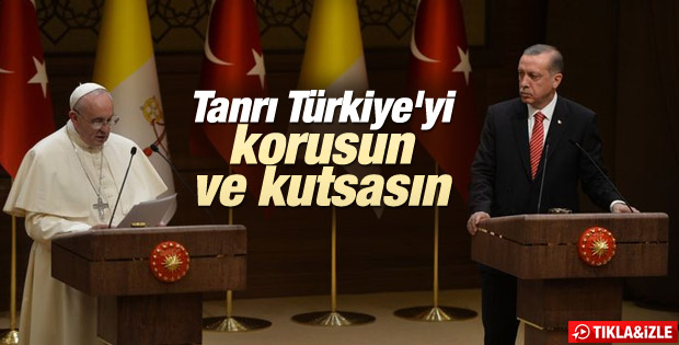 Erdoğan ve Papa'nın ortak basın toplantısı