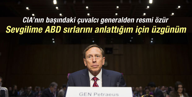 Petraeus: Sevgilime ABD sırlarını anlattığım için üzgünüm