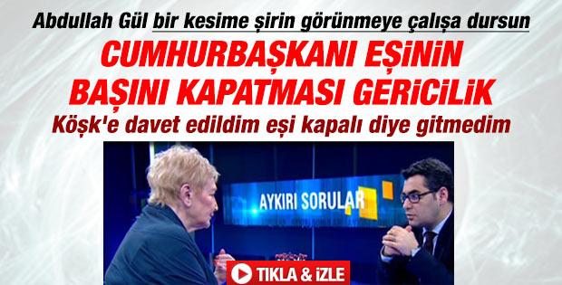 Pınar Kür: Gül'ün eşi kapalı diye Köşk davetine gitmedim