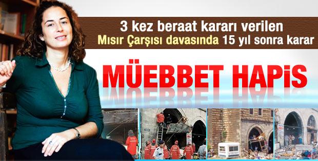 Pınar Selek'e müebbet hapis