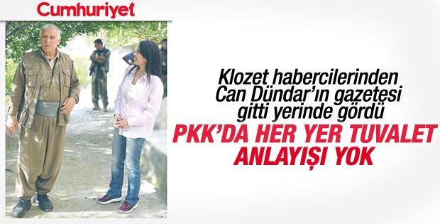 Cumhuriyet muhabiri: PKK'da her yer tuvalet anlayışı yok