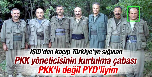 PKK yöneticisi PYD'liyim deyip kurtulmaya çalıştı