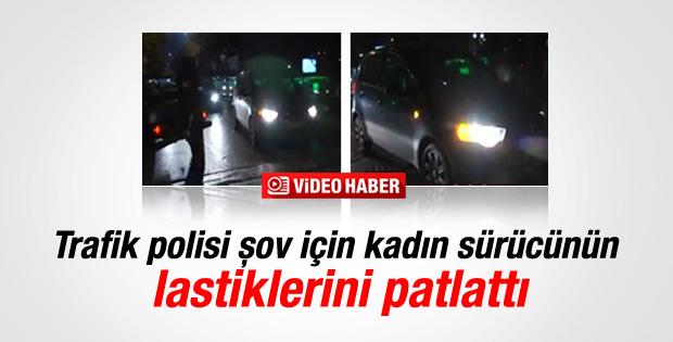 Polis şov için kadın sürücünün lastiklerini patlattı