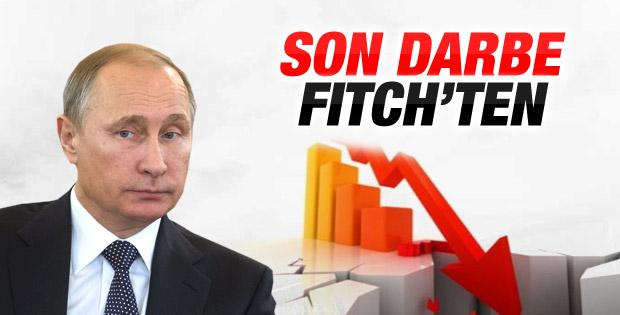 Rusya'ya son darbe Fitch'ten geldi