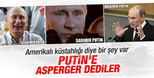 ABD'den Putin'e Asperger Sendromu tanısı