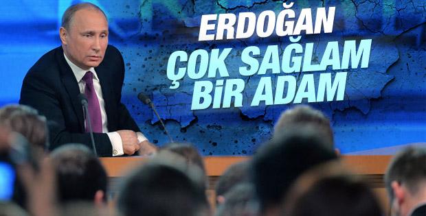 Putin: Erdoğan çok sağlam bir adam