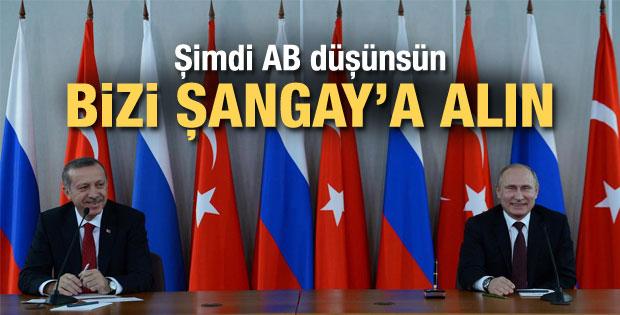 Erdoğan'dan Putin'e: Bizi Şangay beşlisine alın