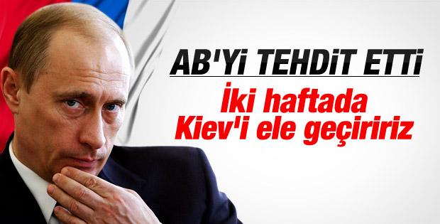 Putin: İstersem Kiev'i iki hafta içinde alırım