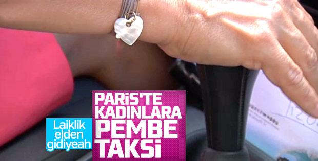 Fransa'da kadınlara özel taksi