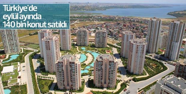 Türkiye'de eylül ayında 140 bin konut satıldı