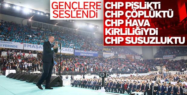 Cumhurbaşkanı Erdoğan: CHP pislikti, çöplüktü, susuzluktu