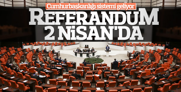 Referandum tarihi belli oldu