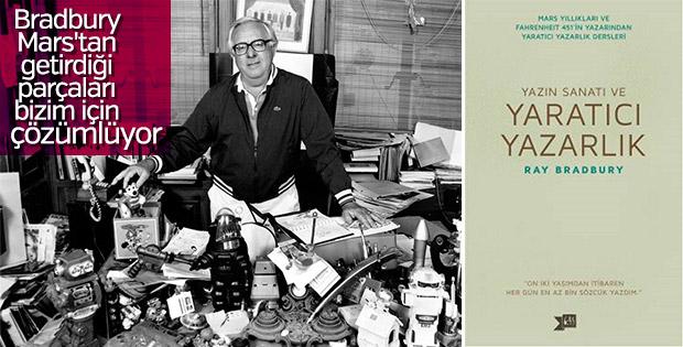 Ray Bradbury'den: Yazın Sanatı ve Yaratıcı Yazarlık