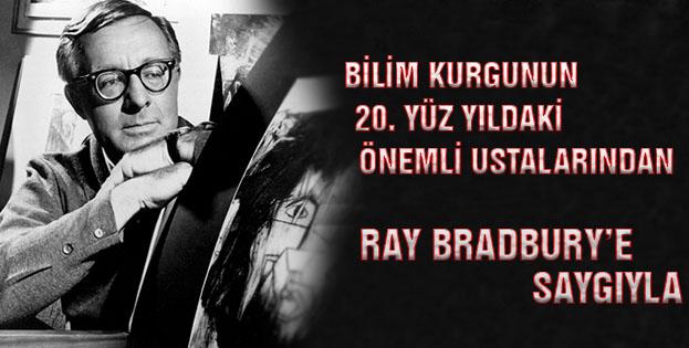 Ölüm yıl dönümünde eserleriyle Ray Bradbury