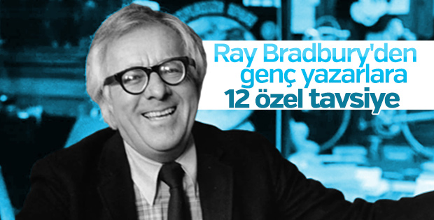 Genç yazarlara 12 Ray Bradbury tavsiyesi