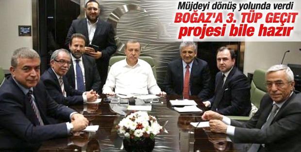 Erdoğan'dan Boğaz'a 3. tüp geçit müjdesi